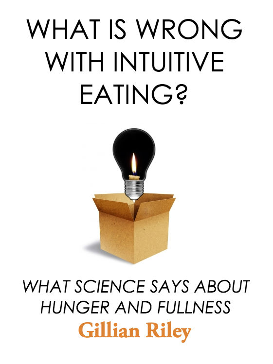 WHAT IS WRONG WITH INTUITIVE EATING?